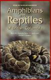 Amphibians and Reptiles of British Columbia, Brent M. Matsuda and Patrick T. Gregory, 0772654484