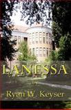 Laness, Ryan W. Keyser, 1462684483