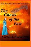 The Ghosts of the Past, Laurel Rockefeller, 1482794489