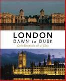 London Dawn to Dusk, Jenny Oulton, 1780094485