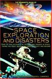 The Mammoth Book of Space Exploration and Disasters, , 0786714492