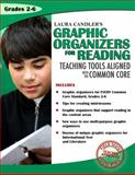 Laura Candler's Graphic Organizers for Reading, Laura Candler, 0982664494