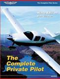 The Complete Private Pilot, Bob Gardner, 1560274492