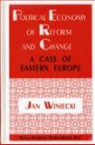 Political Economy of Reform and Change 9781560724490
