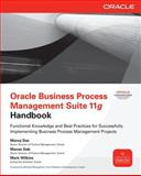 Oracle Business Process Management Suite 11g Handbook, Das, Manoj and Deb, Manas, 0071754490