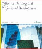 Reflective Thinking and Professional Development 9780395964491