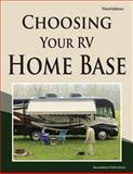 Choosing Your RV Home Base, Roundabout Publications, 1885464495