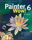 The Painter 6 Wow! Book, Threinen-Pendarvis, Cher, 0201354497