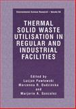 Thermal Solid Waste Utilisation in Regular and Industrial Facilities, , 0306464497