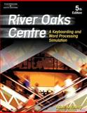 River Oaks Centre : A Keyboarding and Word Processing Simulation, Adair, Arvella and Young, Karen, 053843449X