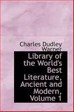 Library of the World's Best Literature, Ancient and Modern, Charles Dudley Warner, 0559084498