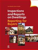 Inspections and Reports on Dwellings : Reporting for Buyers, Melville, Ian A. and Gordon, Ian A., 0728204495