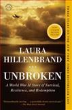 Unbroken, Laura Hillenbrand, 0812974492