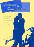 Rumors of Indiscretion : The University of Missouri's Sex Questionnaire Scandal in the Jazz Age, Nelson, Lawrence J., 0826214495