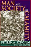 Man and Society in Calamity, Sorokin, Pitirim, 1412814499