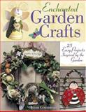 Enchanted Garden Crafts, Susan Cousineau, 1581804490
