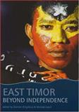 East Timor : Beyond Independence, , 1876924497