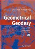 Geometrical Geodesy : Using Information and Computer Technology, Hooijberg, Maarten, 3540254498