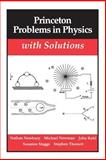 Princeton Problems in Physics with Solutions, Newbury, Nathan and Newman, Michael, 0691024499