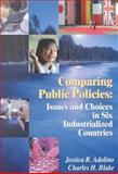 Comparing Public Policies : Issues and Choices in Six Industrialized Countries, Adolino, Jessica R. and Blake, Charles H., 1568024495