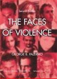 The Faces of Violence, Palermo, George B., 0398074496