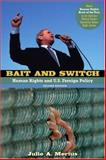 Bait and Switch, Julie A. Mertus, 0415964490