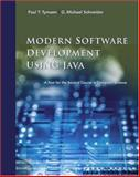 Modern Software Development Using Java : A Text for the Second Course in Computer Science, Tymann, Paul T. and Schneider, G. Michael, 0534384498