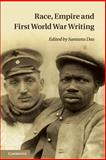 Race, Empire and First World War Writing, , 1107664497