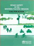 Road Safety in the Western Pacific Region, WHO Regional Office for the Western Pacific, 9290614498