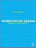 Permutation Design : Buildings, Texts and Contexts, Terzidis, Kostas, 0415644496