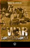 The War Correspondent 9780745314495