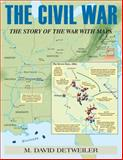 The Civil War, M. David Detweiler, 0811714497