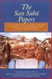 The San Saba Papers : A Documentary Account of the Founding and Destruction of San Saba Mission, , 0870744496