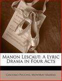 Manon Lescaut, Giacomo Puccini and Mowbray Marras, 1141384493