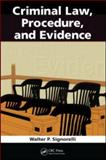 Criminal Law Procedure and Evidence, Signorelli, Walter P., 1439854491