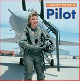 I Want to Be a Pilot, Dan Liebman, 1552094499