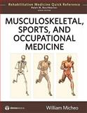 Musculoskeletal, Sports, and Occupational Medicine, Micheo, William, 1933864494