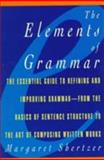 The Elements of Grammar, Shertzer, Margaret, 0028614496