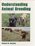 Understanding Animal Breeding, Bourdon, Richard M., 0130964492