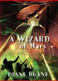 A Wizard of Mars, Diane Duane, 0152054499