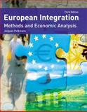 European Integration : Methods and Economic Analysis, Pelkmans, Jacques, 0273694499