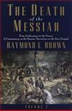 The Death of the Messiah, Raymond E. Brown, 0385494491