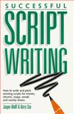 Successful Scriptwriting, Jurgen Wolff and Kerry Cox, 0898794498