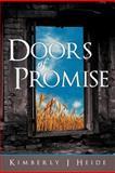 Doors of Promise, Kimberly J. Heide, 1449744494