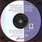 Evaluation of the Sexually Abused Child : Interactive Case Studies, Photo Atlas and Readings, Heger, Astrid, 0195094492