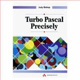 Turbo Pascal Precisely, Bishop, Judy, 0201544490