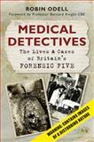 Medical Detectives, Robin Odell, 0752464493