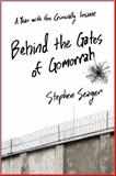 Behind the Gates of Gomorrah, Stephen Seager, 1476774498