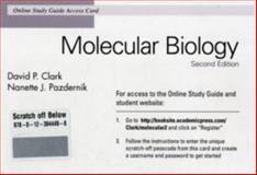Molecular Biology Online Study Guide Access Card, Clark, David P. and Pazdernik, Nanette J., 012394449X