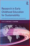Research in Early Childhood Education for Sustainability : International Perspectives and Provocations, , 0415854490